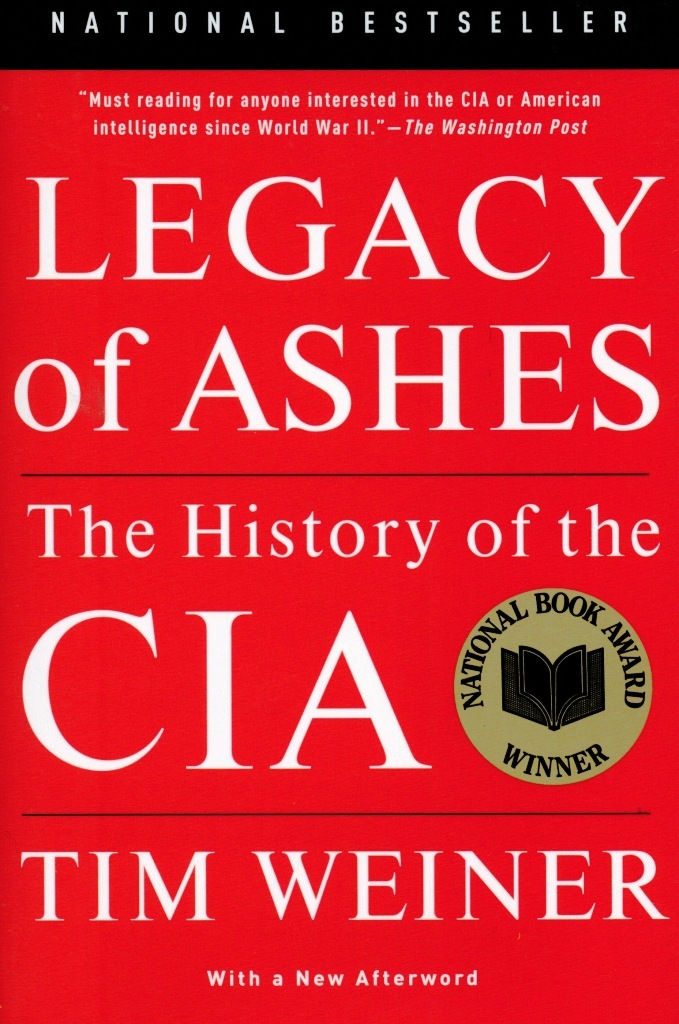 Legacy of Ashes: The History of the CIA  \ЦРУ. Правдивая история